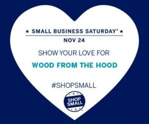 Small Business Saturday Wood From the Hood